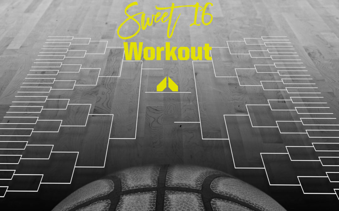 Sweet 16 Workout